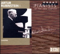 Great Pianists of the 20th Century - Arthur Rubinstein, Vol.1, Chopin