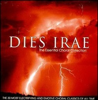 Dies Irae - The Essential Choral Collection