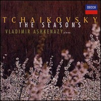 "Pyotr Ilyich Tchaikovsky ""The Seasons"""