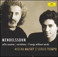 "Mendelssohn ""Cello Sonatas, Variations, 7 Songs Without Words"""