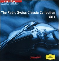 The Radio Swiss Classic Collection, Vol. 1