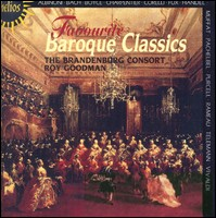 Favourite Baroque Classics. The Brandenburg Consort, Roy Goodman