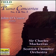 John Field, Piano Concertos No.2 & 3. John O'Conor, Scottish Chamber Orchestra , Charles Mackerras