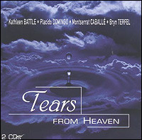 Tears From Heaven - Battle, Domingo, Caballé...