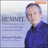 J.N. Hummel, Piano Concerto / Concertino / Gesellschafts-Rondo. Howard Shelley, London Mozart Players