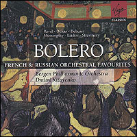 Bolero. French and Russian Orchestral Favourites. Ravel, Dukas, Debussy... Bergen Philharmonic Orchestra, Dmitri Kitayenko