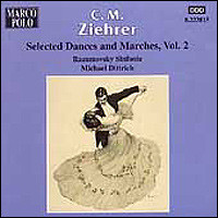 "Carl Michael Ziehrer ""Selected Dances & Marches Vol. 2"""