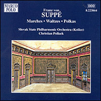 "Franz von Suppé ""Marches / Waltzes / Polkas"""