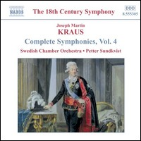 J.M. Kraus, Complete Symphonies, Vol. 4. Swedish Chamber Orchestra, Petter Sundkvist