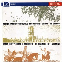 "Joseph Haydn ""Symphonies The Miracle / Oxford / La Chasse"