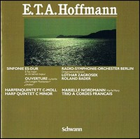 E.T.A. Hoffmann - Symphony & Overtures. Radio-Symphonie-Orchester Berlin, Zagrosek, Bader