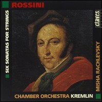 Gioacchino Rossini, Six Sonatas for Strings. Chamber Orchestra Kremlin, Misha Rachlevsky