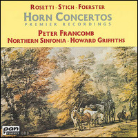 "Rosetti, Stich, Foerster ""Horn Concertos"", Francomb, Northern Sinfonia, Griffiths"