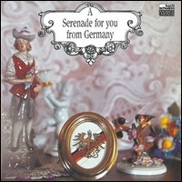 A Serenade For You From Germany