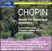 Chopin, Works For Piano And Orchestra. Karl-Andreas Kolly, Sinfonieorchester Basel, Ronald Zollman