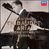 "Jean-Yves Thibaudet ""Aria. Opera Without Words"""
