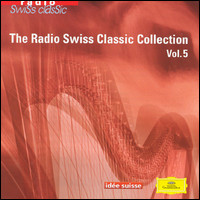 The Radio Swiss Classic Collection, Vol. 5