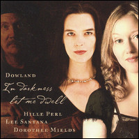 "Dowland ""In Darkness Let Me Dwell"""