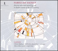 Fabellae sacrae. Ancient tales and sacred legends in Italien motets of the 17th century. Savadi