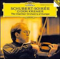 Schubert-Soirée. Gidon Kremer, The Chamber Orchestra of Europe