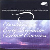 Classical and Early Romantic Clarinet Concertos. Stephan Siegenthaler, Cappella Istropolitana