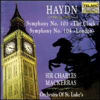"Haydn, Symphonies No.101 ""The Clock"" & 104 ""London"". Sir Charles Mackerras, Orchestra of St. Luke's"