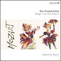 Die Zauberflöte. Magic on the Piano. Babette Dorn