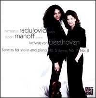 "Beethoven ""Sonatas for Violin & Piano"", Radulovic, Manoff"