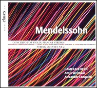 "Mendelssohn ""Concerto for Violin, Piano and Strings, String Quintet Nr. 2"", Antje Weithaas, Alexander Lonquich, Camerata Bern"
