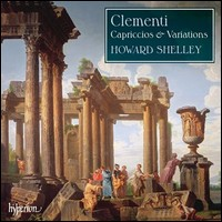 Clementi, Capriccios And Variations. Howard Shelley