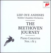 The Beethoven Journey. Piano Concertos Nos. 1 & 3. Leif Ove Andsnes, Mahler Chamber Orchestra