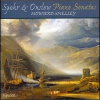 Louis Spohr, George Onslow - Piano Sonatas. Howard Shelley
