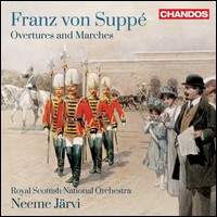 Franz von Suppé, Overtures & Marches. Royal Scottish National Orchestra, Neeme Järvi