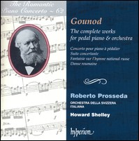 "Gounod ""The complete works for pedal piano and orchestra"", Roberto Prosseda, Orchestra della Svizzera Italiana, Howard Shelley"