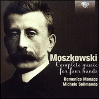 Moszkowski - Complete Piano Music For 4 Hands. D. Monaco, M. Solimando