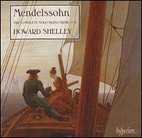 Mendelssohn. The Complete Solo Piano Music Vol. 3. Howard Shelley