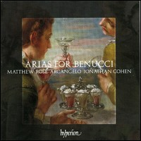 Arias for Benucci. Matthew Rose, Arcangelo, Jonathan Cohen