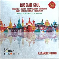 Russian Soul. LGT Young Soloists, Alexander Gilman