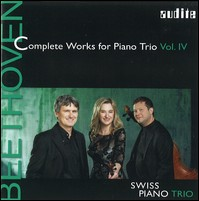 Beethoven, Complete Works For Piano Trio Vol. 4. Swiss Piano Trio